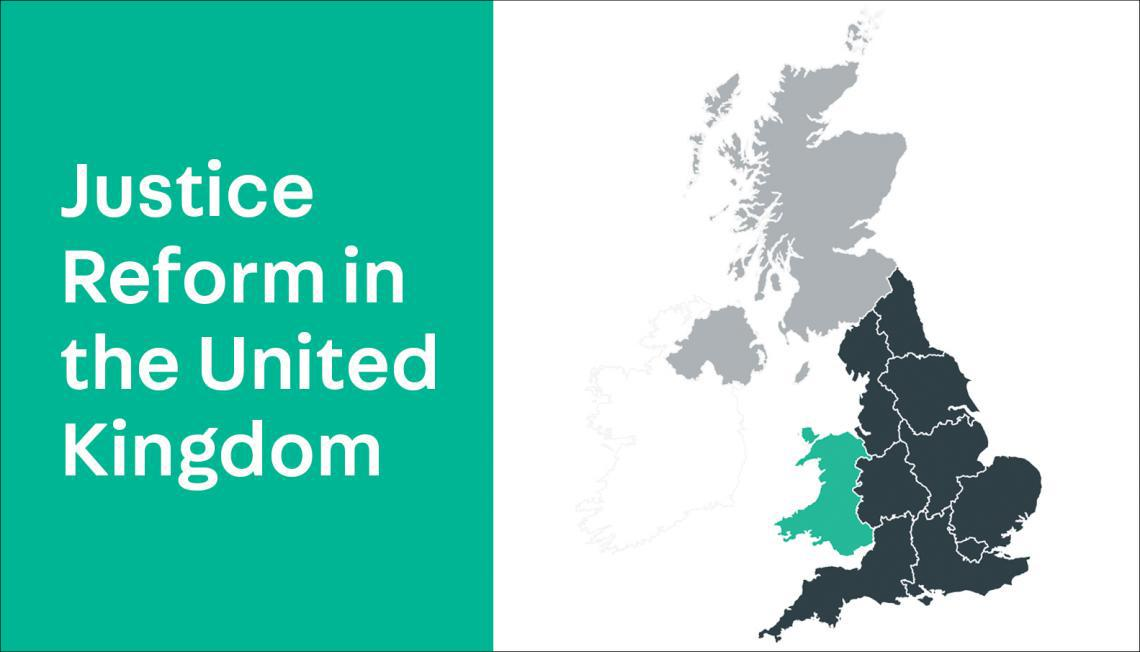 Justice Reform in the United Kingdom, with map of UK.