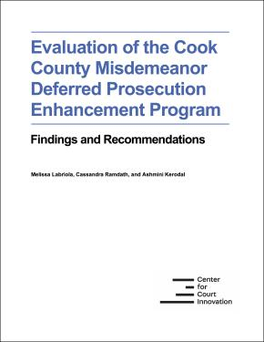Evaluation of the Cook County Misdemeanor Deferred Prosecution Enhancement Program