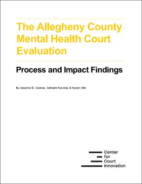 The Allegheny County Mental Health Court Evaluation Cover