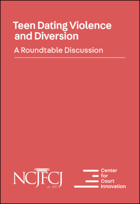 "Front cover of ""Teen Dating Violence and Diversion: A Roundtable Discussion"""