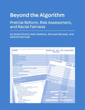Beyond the Algorithm: Pretrial Reform, Risk Assessment, and Racial Fairness