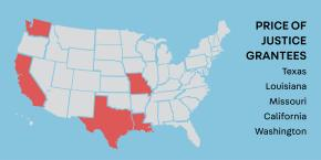 Map of United States with Price of Justice grantees in red -- California, Louisiana, Missouri, Texas, and Washington.
