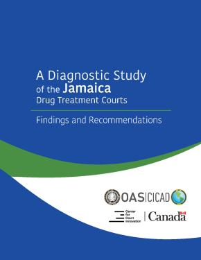 Front cover: A Diagnostic Study of the Jamaica Drug Treatment Courts