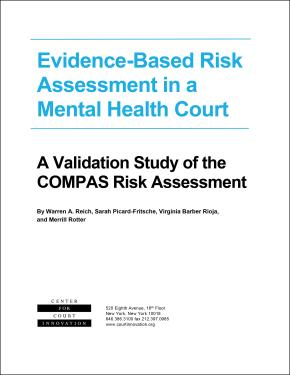 Evidence-Based Risk Assessment in a Mental Health Court: A Validation Study of the COMPAS Risk Assessment