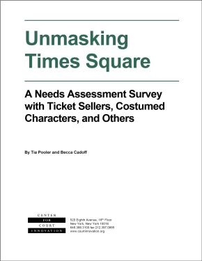Unmasking Times Square: A Needs-Assessment Survey with Ticket Sellers, Costumed Characters, and Others
