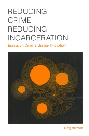 reducing crime reducing incarceration book cover scan