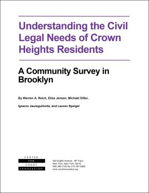 Understanding the Civil Legal Needs of Crown Heights Residents: A Community Survey in Brooklyn