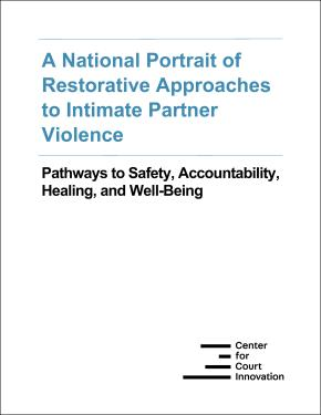 Cover of report: A National Portrait of Restorative Approaches to Intimate Partner Violence