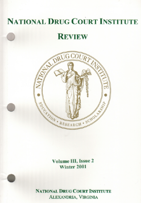 Risks and Rewards: Drug Courts and Community Reintegration