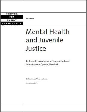 Mental Health and Juvenile Justice: An Impact Evaluation of a Community-Based Intervention in Queens, New York