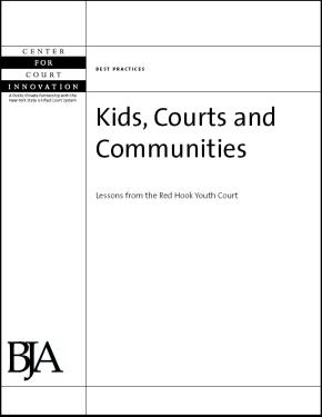 Kids, Courts and Communities: Lessons from the Red Hook Youth Court