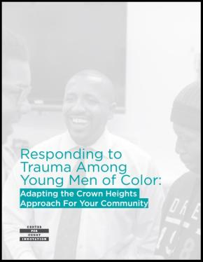 Responding to Trauma Among Young Men of Color
